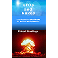 UFO and Nukes by Robert L Hastings