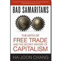 bad samaritans the myth of free trade and the secret history of capitolism